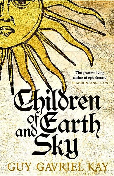 The Last Light of the Sun: Amazon.es: Guy Gavriel Kay ...