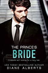 The Prince's Bride (Modern Fairytales Book 2) Kindle Edition