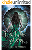 One Wish Away (Djinn Empire Book 1)