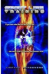Spirit Life Training Paperback
