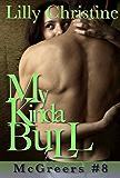 My Kinda Bull: Hobble Creek Cowgirls (McGreers Book 8)