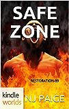 Extinction Cycle: SAFE ZONE (Kindle Worlds Novella) (RESTORATION-89 Book 1)
