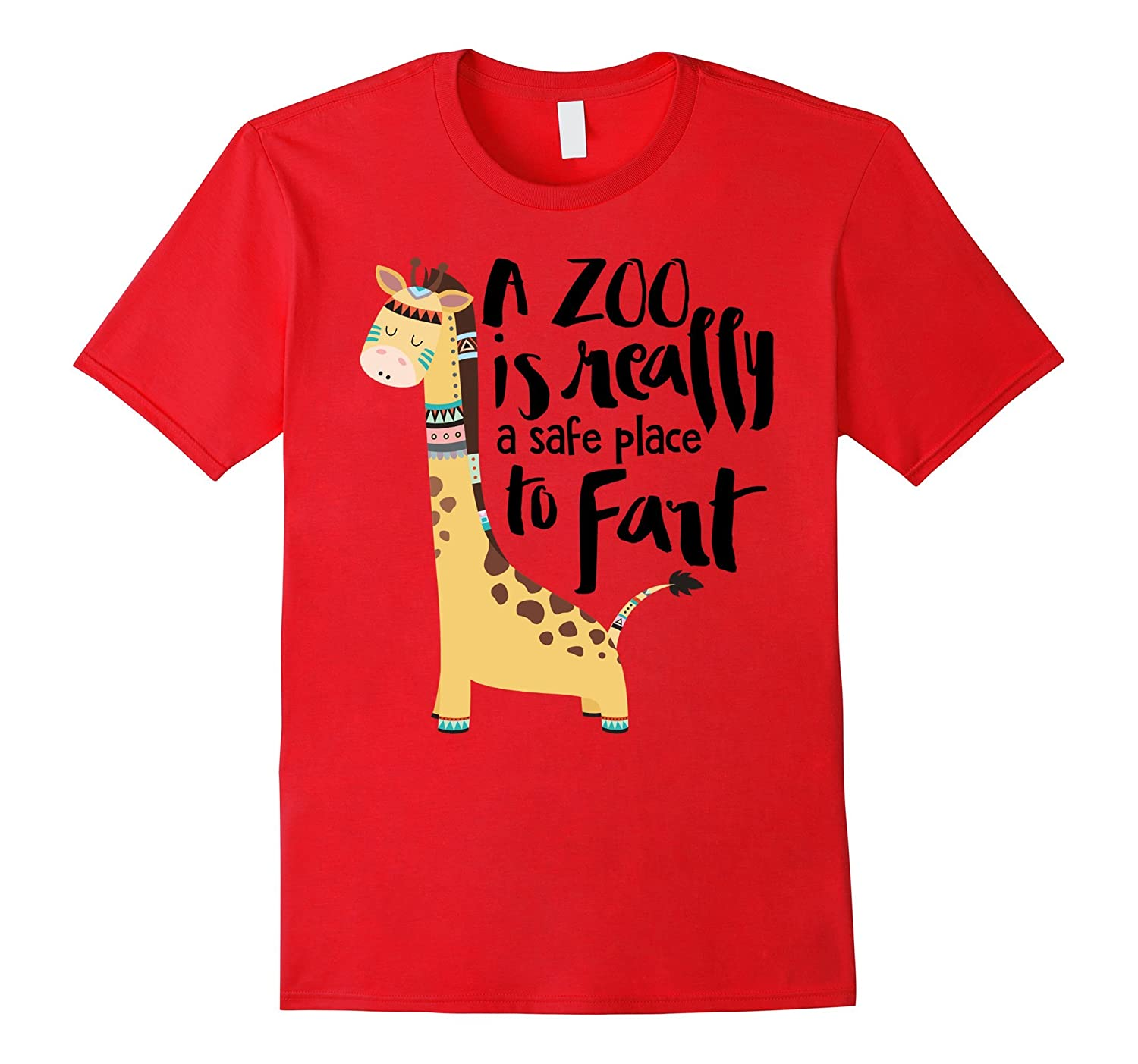 A Zoo Is Really A Safe Place To Fart | Funny T-Shirt & Gift-Art