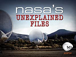 NASA's Unexplained Files Season 1