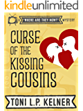 Curse of the Kissing Cousins (Where Are They Now? Book 1)