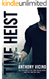 Time Heist (Firstborn Saga Book 1)