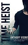 Time Heist (Firstborn Saga Book 1)
