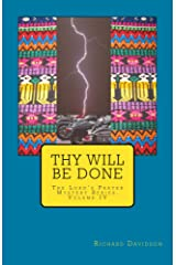 Thy Will Be Done (The Lord's Prayer Mystery Series Book 4) Kindle Edition