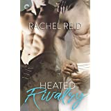 Heated Rivalry: A Gay Sports Romance (Game Changers Book 2)