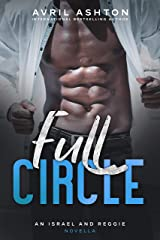 Full Circle: an Israel and Reggie novella (Run This Town Book 5) Kindle Edition