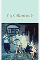 Five Children and It (Macmillan Collector's Library) Kindle Edition