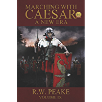 A New Era: Marching With Caesar (English Edition)