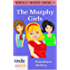 The Miss Fortune Series: ​​ The Murphy Girls (Kindle Worlds Novella) (WHOLLY MOSES! Book 11)