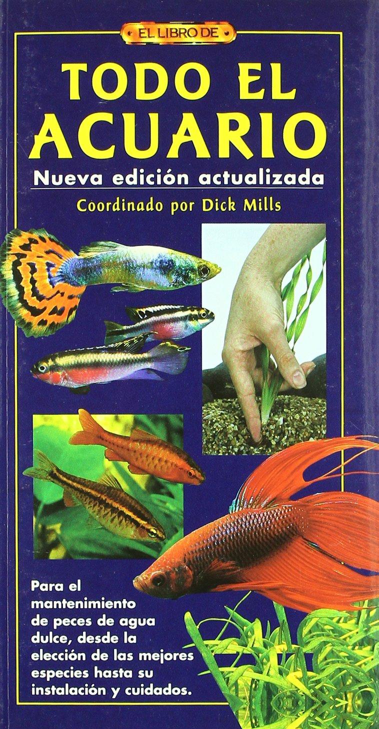 El Libro de TODO EL ACUARIO (Spanish) Paperback – 2006