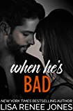 When He's Bad (Walker Security: Adrian's Trilogy Book 2)