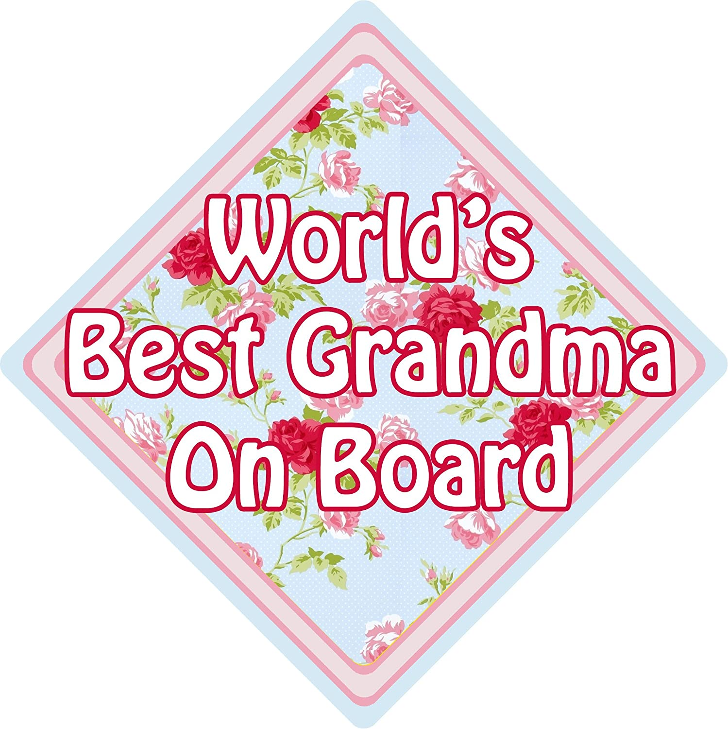 Worlds Best Grandma CK Floral Car Window Suction Safety Sign