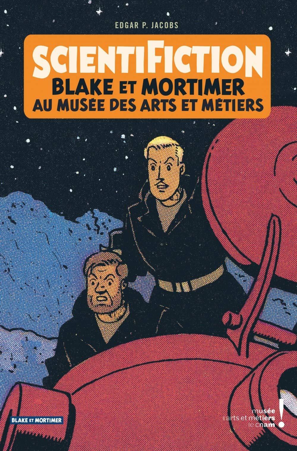 Autour de Blake & Mortimer - tome 13 - Scientifiction - Catalogue d'exposition (Arts et Métiers)