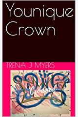 Younique Crown Kindle Edition
