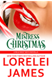 Mistress Christmas (Wild West Boys Book 1)
