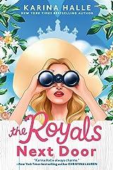 The Royals Next Door Kindle Edition
