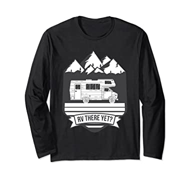 Unisex RV There Yet Long Sleeve Shirt For Vacation Camping Road Small Black