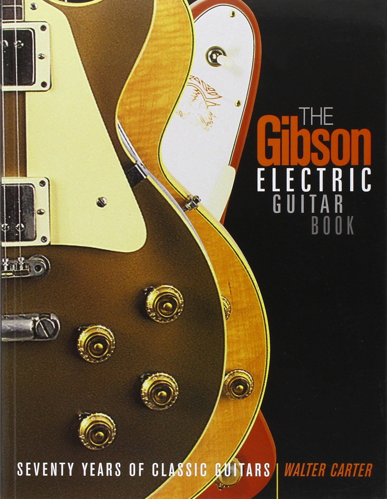gibson electric guitar book seventy years of classic guitars