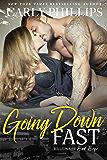 Going Down Fast (Billionaire Bad Boys Book 2) (English Edition)