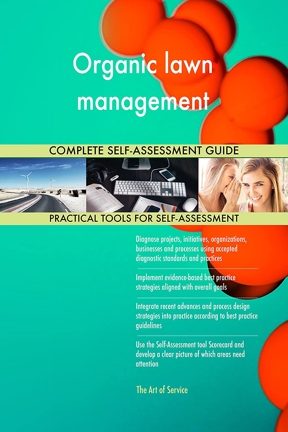 Organic lawn management Toolkit: best-practice templates, step-by-step work plans and maturity diagnostics