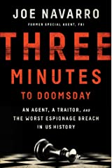 Three Minutes to Doomsday: An Agent, a Traitor, and the Worst Espionage Breach in U.S. History Kindle Edition