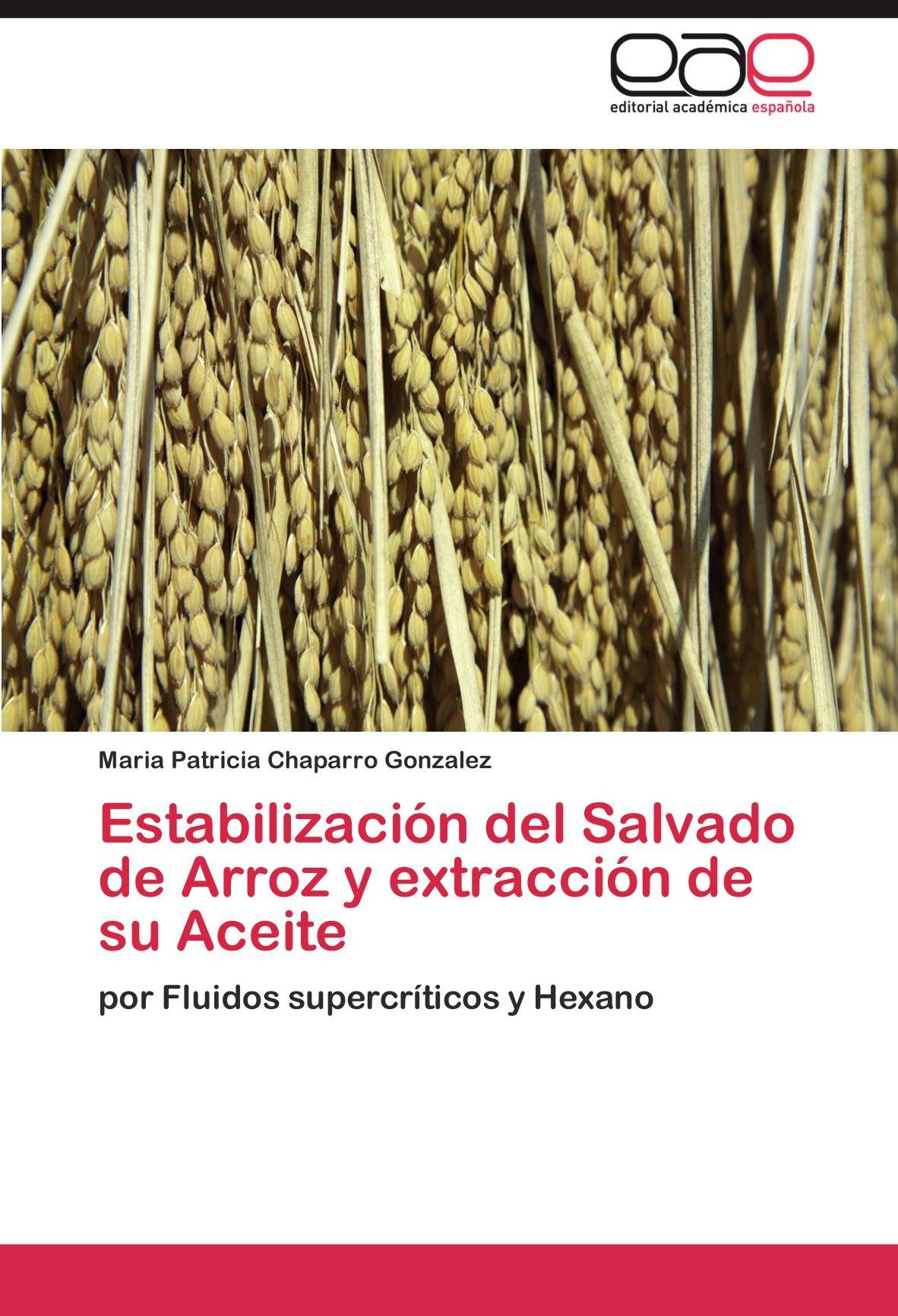 Estabilización del Salvado de Arroz y extracción de su ...