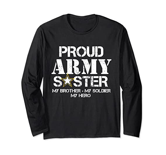 4bfff415639 Unisex Proud Army Sister Long T Shirt Military Sister My Soldier Small Black