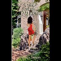 A Side Order Of Murder: The 6th Nikki Hunter Mystery (Nikki Hunter Mysteries) (English Edition)