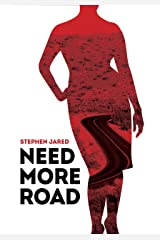 Need More Road Kindle Edition