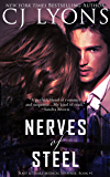 Nerves of Steel: a Brilliant Doctor and Sexy Detective Caught in a Dark and Edgy Mystery (Hart and Drake Medical Suspense Book 1)