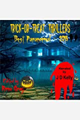 Trick-or-Treat Thrillers: Best Paranormal - 2018 Audible Audiobook