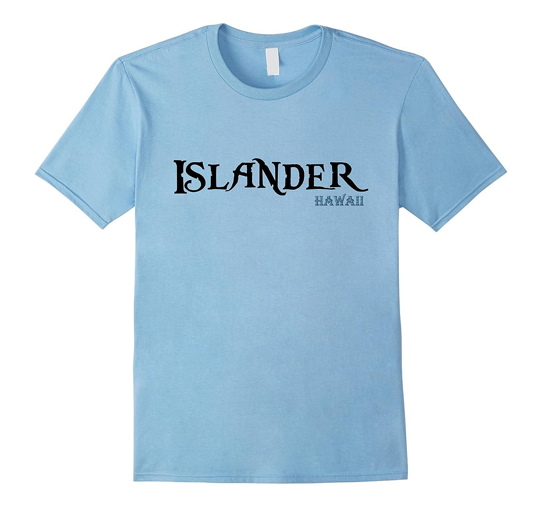 Islander - Hawaii-T-Shirt