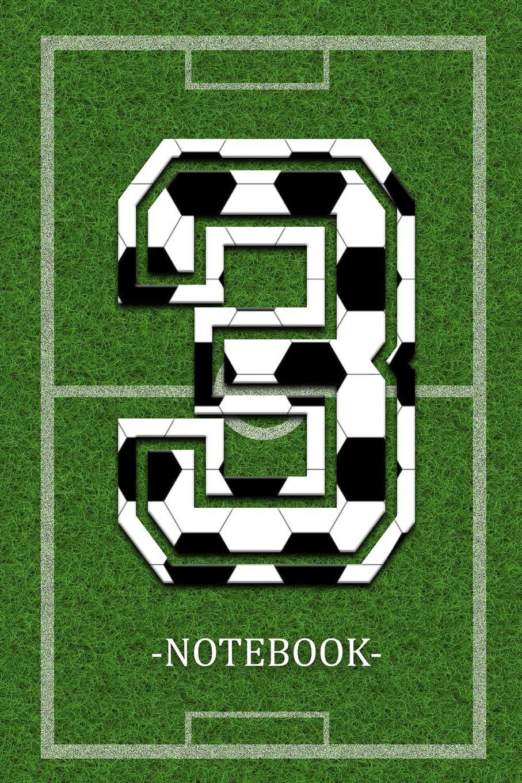 Notebook 3 Fussball Football Soccer Player Jersey Number 3