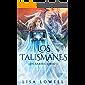 Los Talismanes: En Español (Los Sabios nº 1)