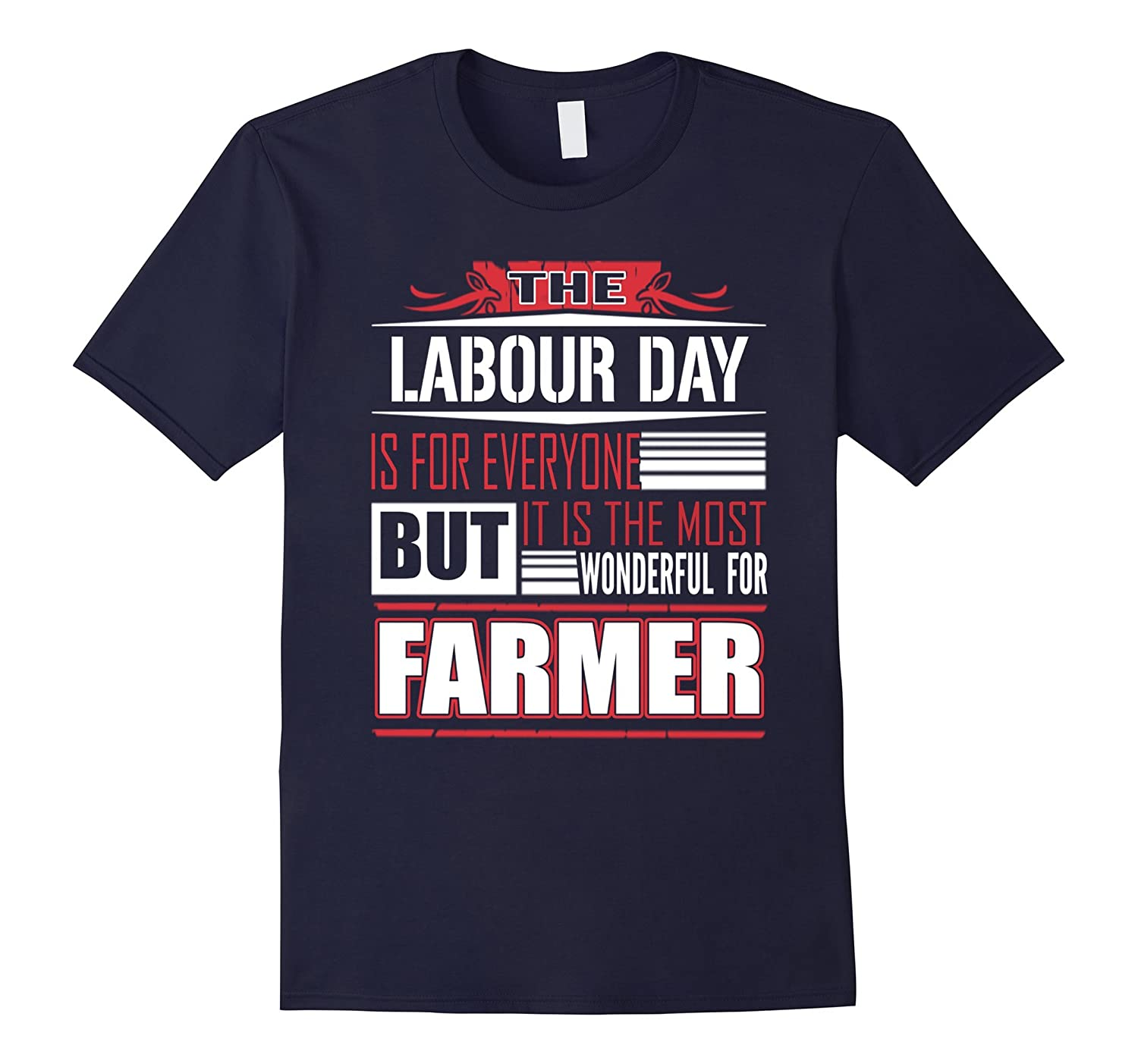 Labour Day awesome is for Farmer, gifts for Farmer T Shirt-BN
