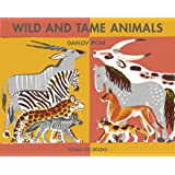 Wild and Tame Animals (Dahlov Ipcar Collection)