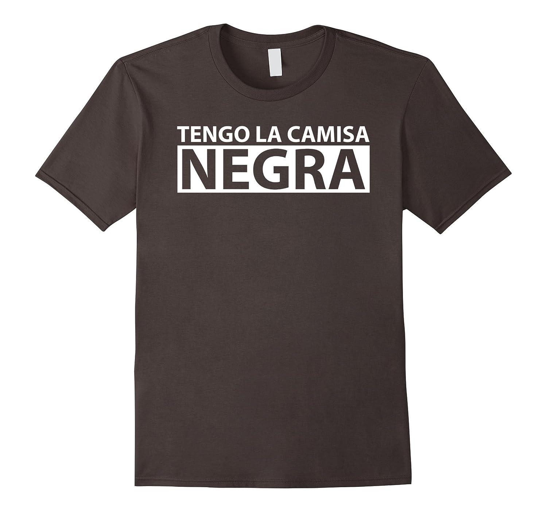 afba00d18c865 Tengo la Camisa Negra - Funny Spanish T-Shirt-ANZ ⋆ Anztshirt