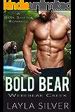 Bold Bear: A Bear Shifter Romance (Werebear Creek Book 5)