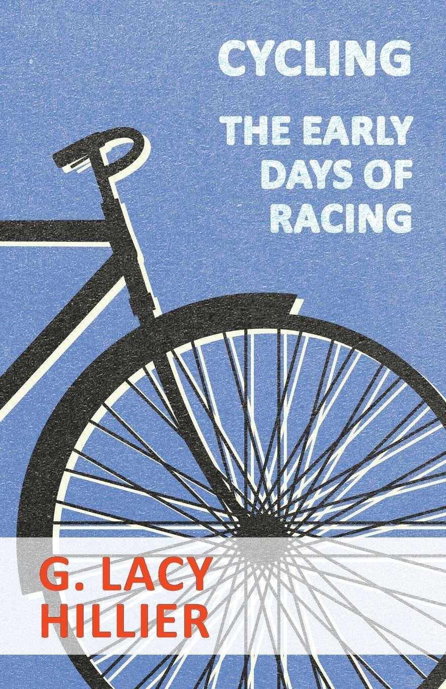 Download Cycling - The Early Days Of Racing ebook