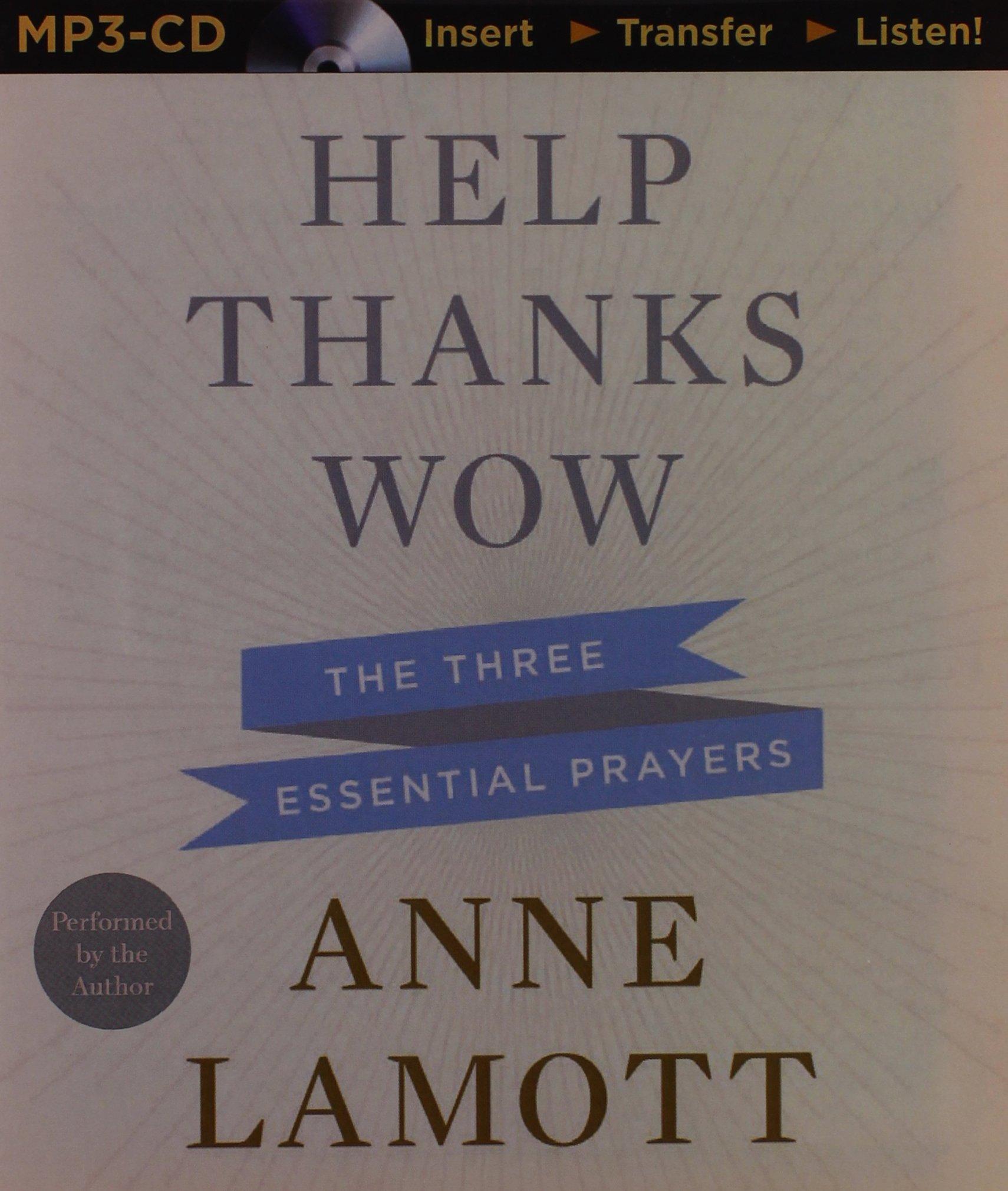 Download Help, Thanks, Wow: The Three Essential Prayers pdf