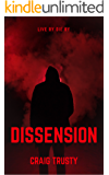 DISSENSION: LIVE BY DIE BY