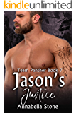 Jason's Justice (Delta Force Team Panther Book 7)