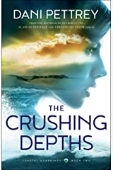 The Crushing Depths (Coastal Guardians Book #2) Kindle Edition