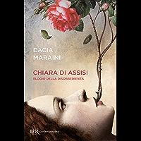 Chiara di Assisi: Elogio della disobbedienza (Italian Edition) book cover