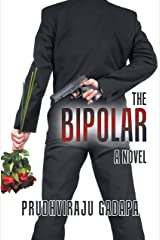 The Bipolar: A Novel Kindle Edition