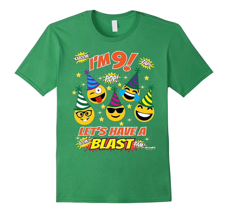 Emoji Birthday Shirt For 9 Year Old Boy Girl Have A Blast CD